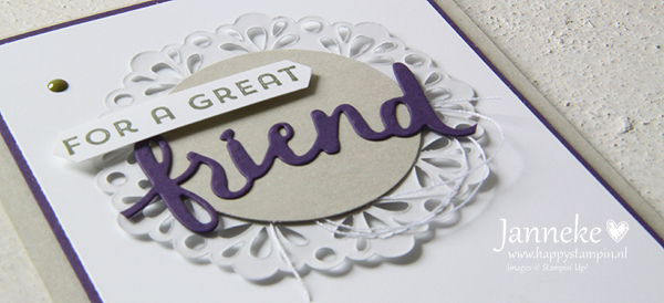 Stampin' Up! – For a great friend