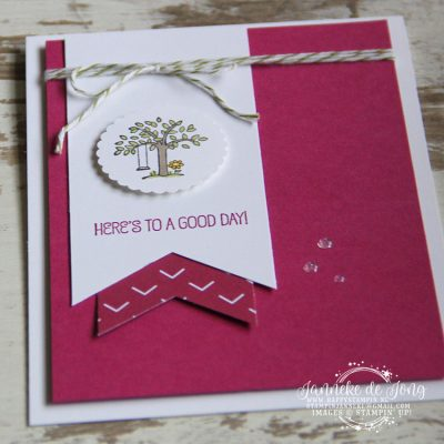 Stampin' Up! – Here's to a Good Day!