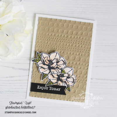 Stampin' Up! – Magnolia Blooms – Enjoy Today