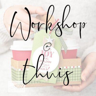 Workshop @ thuis …